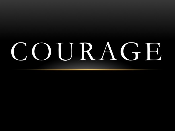 A courageous woman lives in you!